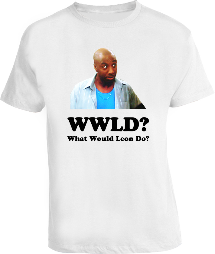 What Would Leon DO JB Smoove curb your T Shirt