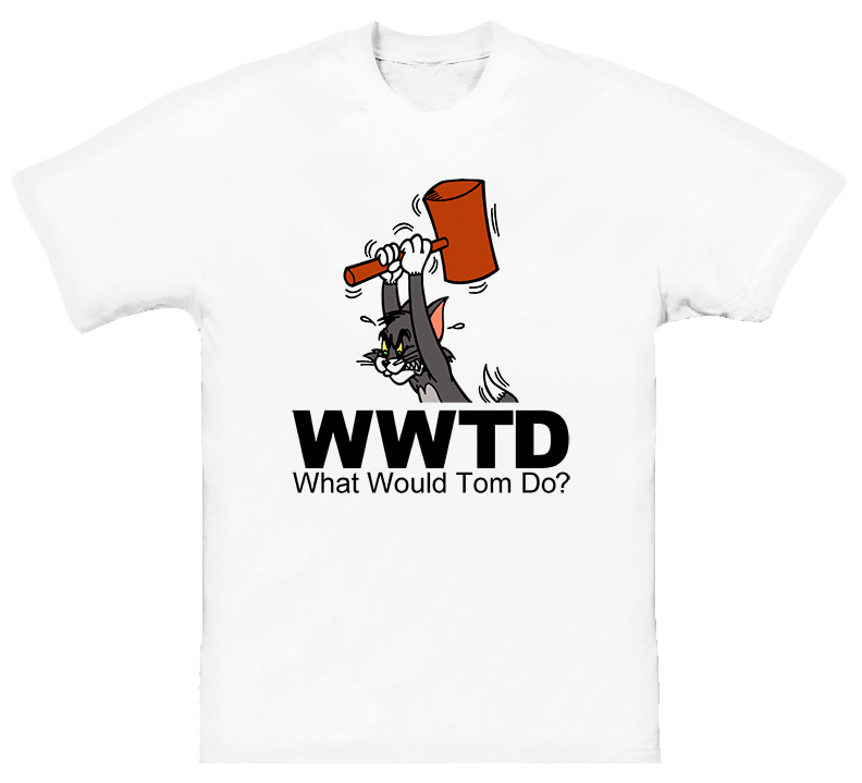 What Would Tom Do Tom And Jerry Cartoon T Shirt